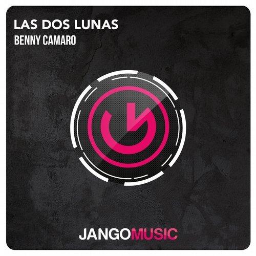 Benny Càmaro – Las Dos Lunas (OriginalMix)