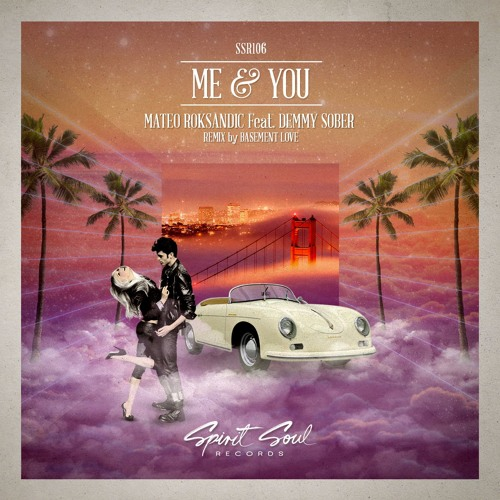 Mateo Roksandic & Demmy Sober – Me & You