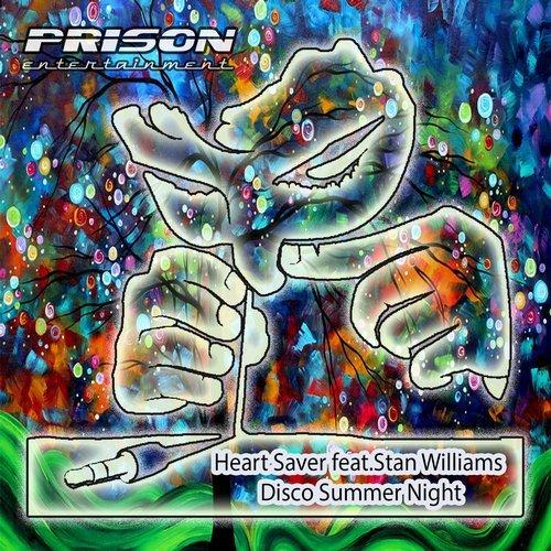 Stan Williams, Heart Saver -Disco Summer Night (OriginalMix)