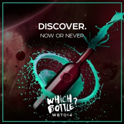 DiscoVer. – Now OrNever