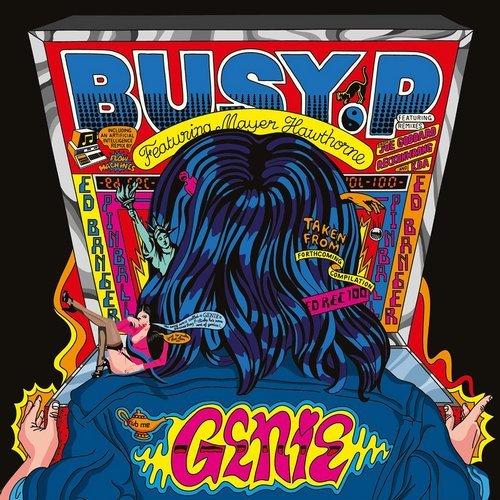 Busy P (Feat. Mayer Hawthorne) –Genie