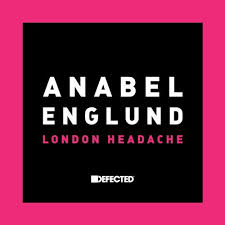 Anabel Englund – London Headache (Purple Disco MachineRemix)