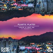 Plastic Plates ft. Dragonette – Leave A LightOn