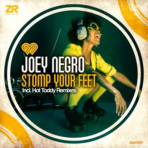 Joey Negro – Stomp Your Feet (Hot Toddy Remix)