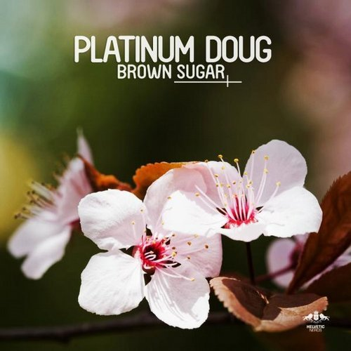 Platinum Doug – Brown Sugar (Croatia Squad remix)
