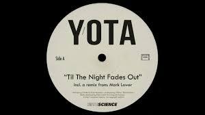 Yota – Til The Night FadesOut