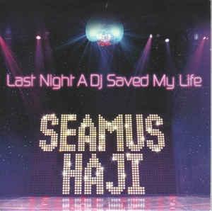 Seamus Haji – Last Night A DJ Saved My Life (Hot ToddyRemix)