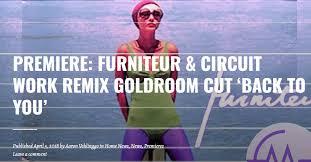 Goldroom – Back To You (Furniteur X Circuit WorkRemix)