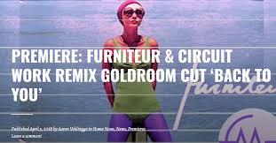 Goldroom – Back To You (Furniteur X Circuit Work Remix)