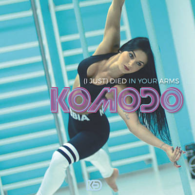Komodo – (I Just) Died In Your Arms (Club Extended Remix)