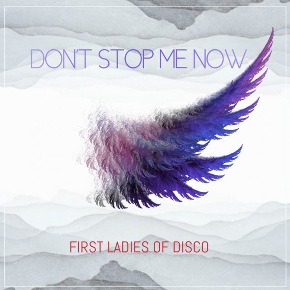 First Ladies Of Disco, Martha Wash, Linda Clifford, Norma Jean Wright – Don't Stop Me Now (Moto Blanco Club Remix)