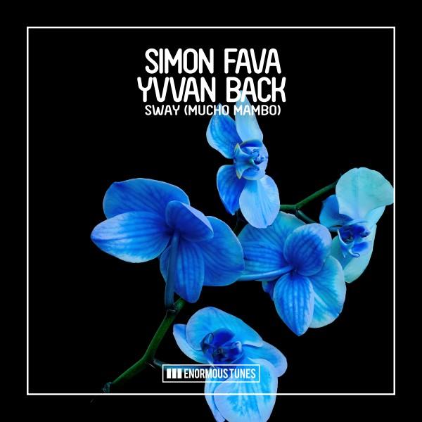 Simon Fava & Yvvan Back – Sway (Mucho Mambo) [Me & My ToothbrushRemix]